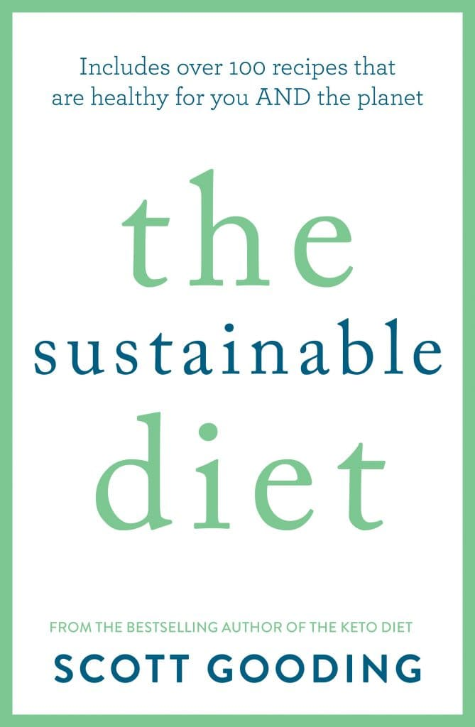 The Sustainable Diet | Scott Gooding Project | Health coach Australia