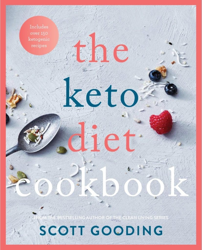 The Keto Diet Cookbook | Scott Gooding Project | Health coach Australia